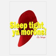 Sleep Tight, Ya Morons!