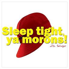 Sleep Tight, Ya Morons! Poster