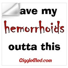 Leave Out Hemorrhoids Wall Decal