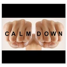 Calm Down Poster