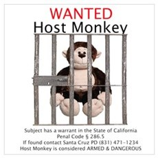 Host Monkey Wanted Poster