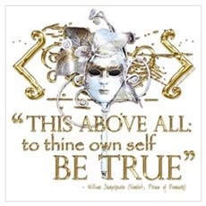 "Hamlet ""Be True"" Quote Poster"