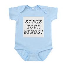 singe your wings Infant Bodysuit