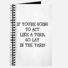 Act Like a Turd Journal