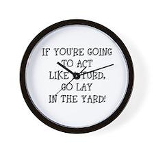 Act Like a Turd Wall Clock