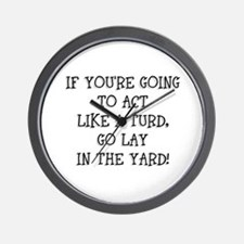 Act Like a Turd Wall Clock
