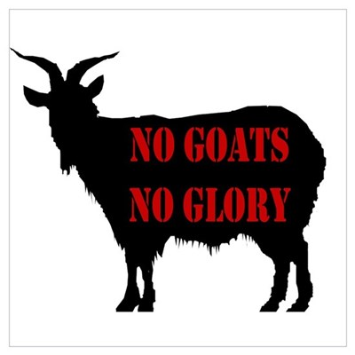 No Goats No Glory Canvas Art