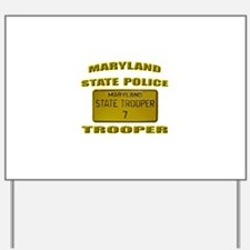 Maryland State Police Yard Sign