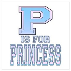 P is for Princess Poster