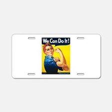 Rosie We Can Do It Aluminum License Plate