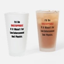 Unstoppable Drinking Glass