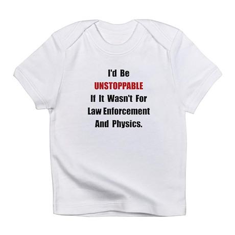 Unstoppable Infant T-Shirt