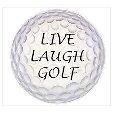 Live Laugh Golf Poster