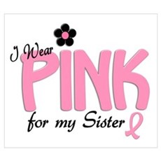 I Wear Pink For My Sister 14 Canvas Art