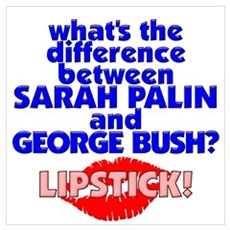 Bush With Lipstick Poster