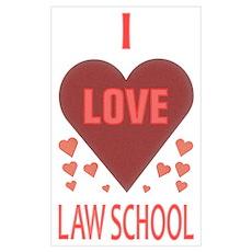 I Love Law School Poster