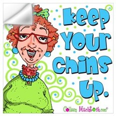 Keep Your Chins Up! Wall Decal
