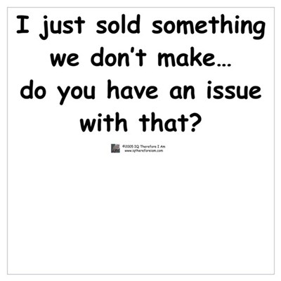 I just sold something Poster