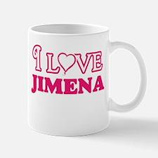 I Love Jimena Mugs