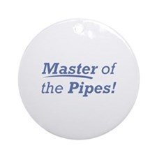 Pipes / Master Ornament (Round)