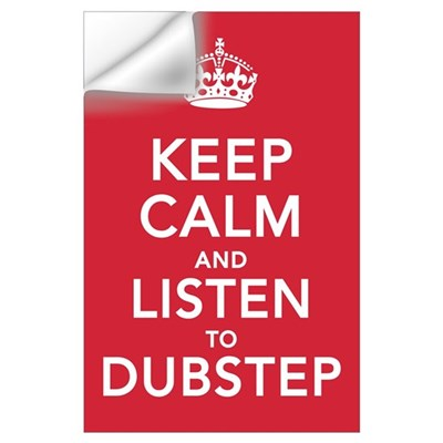 Keep Calm Dubstep Wall Decal