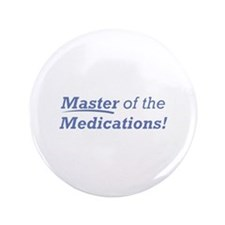 """Medications / Master 3.5"""" Button (100 pack)"""