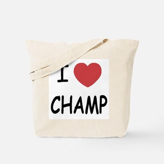 I heart Champ Tote Bag