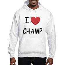 I heart Champ Hoodie