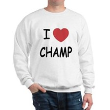I heart Champ Sweatshirt