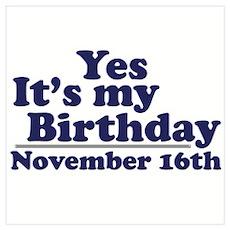 November 16th Birthday Poster