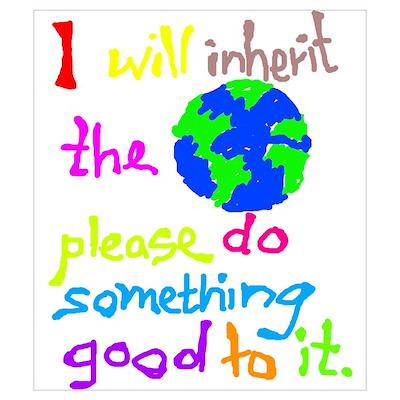 I will inherit the Earth plea Poster