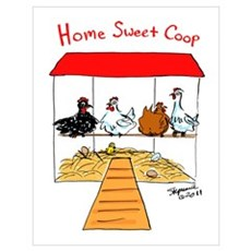 Home Sweet Coop Poster