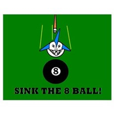 SINK THE 8 BALL! Poster