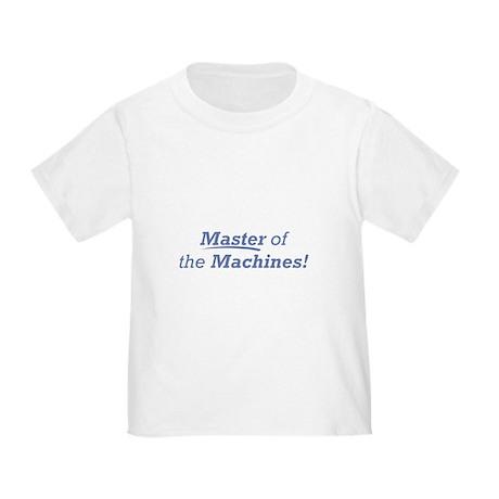 Machines / Master Toddler T-Shirt