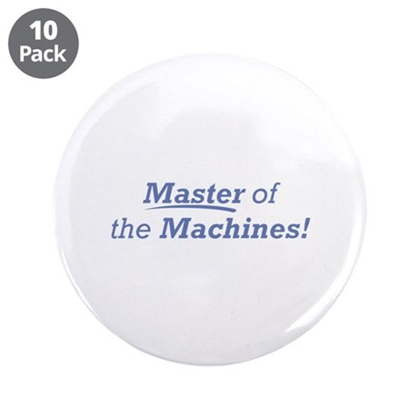 "Machines / Master 3.5"" Button (10 pack)"