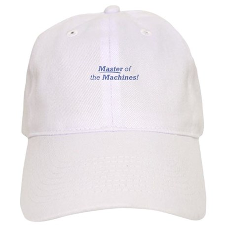 Machines / Master Cap
