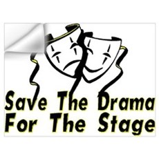 Save The Drama Wall Decal