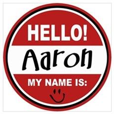 Hello My Name is Aaron Framed Print
