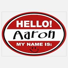 Hello My Name is Aaron