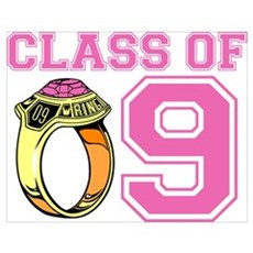 Class Of 09 (Pink Ring) Poster