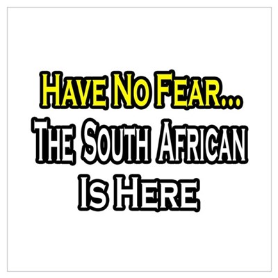 """No Fear..South African"" Canvas Art"