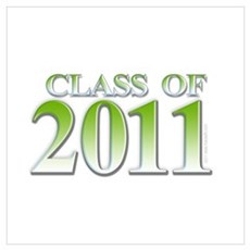 Class of 2011 Green Poster