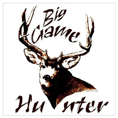 Big game hunter Poster