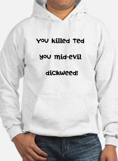 Bill and Ted Hoodie