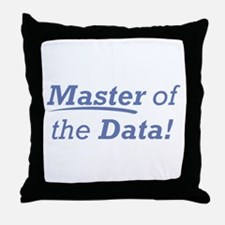 Data / Master Throw Pillow