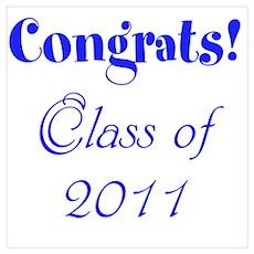 Congrats! Class of 2011 Poster