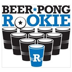Beer Pong Rookie Poster