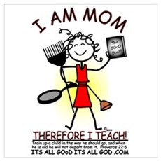 I AM MOM...I TEACH! Poster