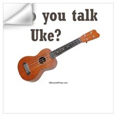 Do you talk Uke? Wall Decal