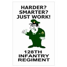 2-128th Infantry <BR>Just Work Poster